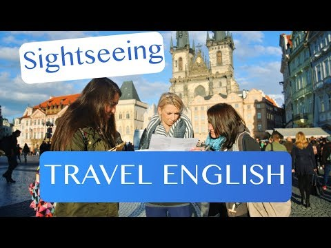 Travel English - Sightseeing, Transportation and Asking for Directions