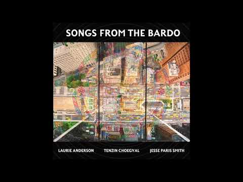 Hear Laurie Anderson Read from The Tibetan Book of the Dead on New Album Songs from the Bardo