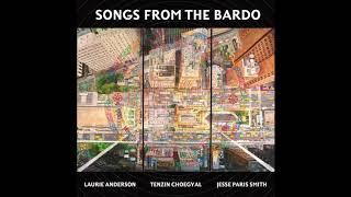 Laurie Anderson, Tenzin Choegyal, Jesse Paris Smith -