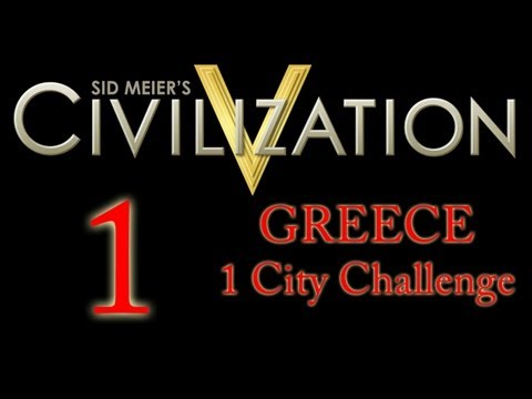 Let's Play Civ 5 - Greece One City Challenge - Part 1