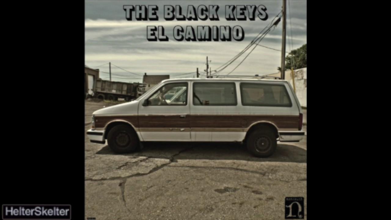 The Black Keys El Camino Full Album Youtube