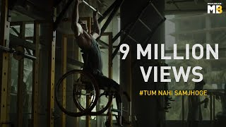 MuscleBlaze Presents Tum Nahi Samjhoge | Saluting The True Spirit Of Fitness