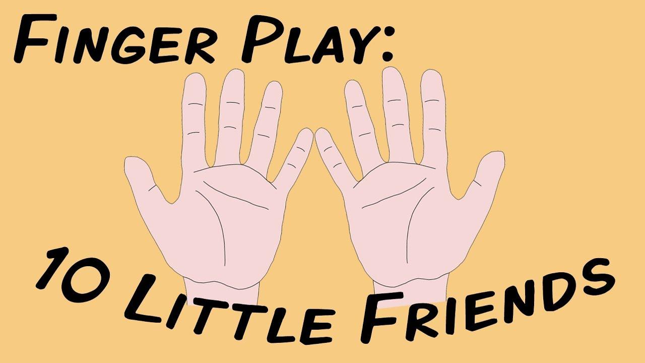 finger songs for preschool 10 friends fingerplay song for children 933