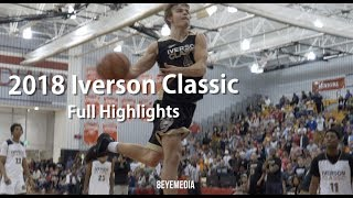 2018 Iverson Classic Full Highlights