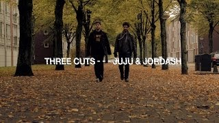 Three Cuts - - - Juju & Jordash | Resident Advisor