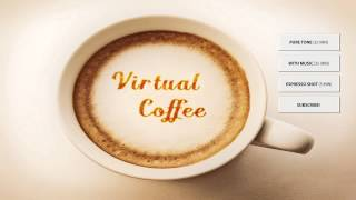 Virtual Coffee ♨ Energy Music  ♨ Binaural Beats Energy Booster