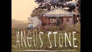 Angus Stone - Only A Woman