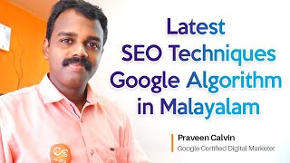 Latest SEO Techniques  Google Algorithm in Malayalam by Praveen Calvin