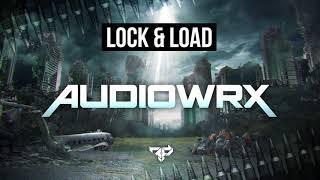 LOCK & LOAD SERIES VOL 71 [Audiowrx - The Awakening]