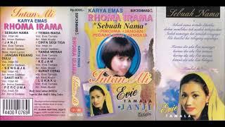 Karya Emas RHOMA IRAMA / Sebuah Nama /Intan Ali (original Full)
