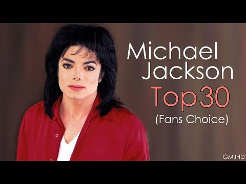 Michael Jackson  Top 30 songs Fans Choice 2017  GMJHD