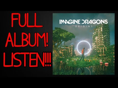 LEAK!!! FULL ALBUM ORIGINS! | IMAGINE DRAGONS - ORIGINS FULL ALBUM