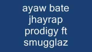 Repeat youtube video away bate jhayrap prodigy ft smugglaz