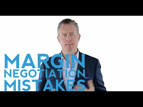 Margin Negotiation: 3 Common Mistakes You Can Easily Avoid