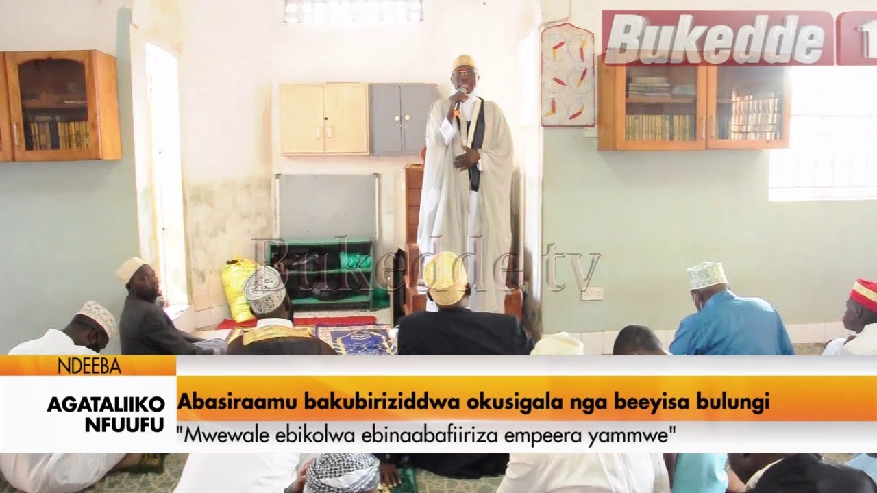 Download Agataliikonfuufu: Abasiraamu bakubiriziddwa okusigala nga beeyisa bulungi  Mwewale ebkikolwa.