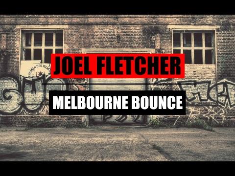 Joel Fletcher ♪ Bounce MIX | 2017 ᴴᴰ