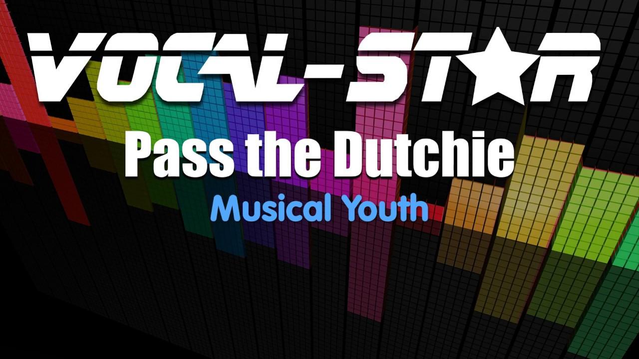 Musical Youth Pass The Dutchie Karaoke Version With Lyrics Hd Vocal Star Karaoke Youtube