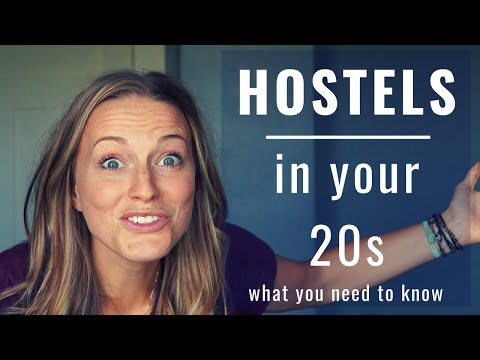 What you need to know about HOSTELS in your 20s