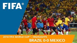 BRAZIL v MEXICO (0:0) - 2014 FIFA World Cup™