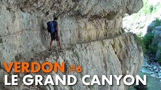Randonnée Verdon : le Grand Canyon, le sentier Martel et de l'Imbut [Carnets de Rando #45] HD720p