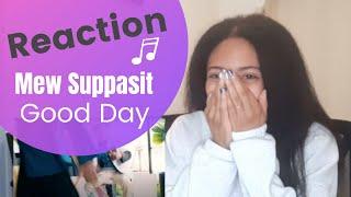 Download lagu [Reaction] Mew Suppasit - Good Day