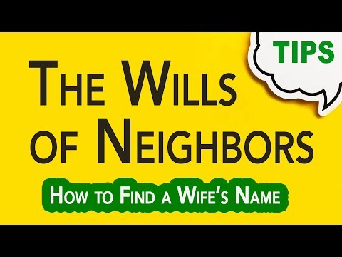 Neighbor's Wills and Other Relatives   Genealogy Clips   GC-065