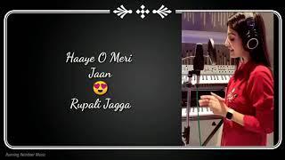 Haaye O Meri Jaan - Rupali Jagga | Running Reindeer Music