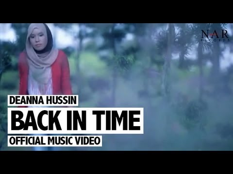 Deanna Hussin - Back In Time (Official Music Video)