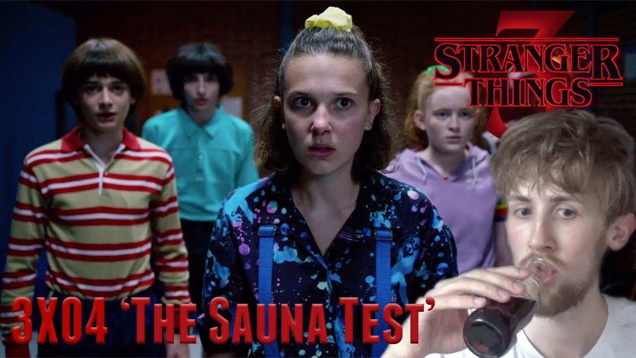 Stranger Things Season 3 Episode 4 - 'The Sauna Test' Reaction