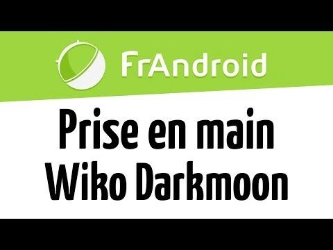 Prise en main du Wiko Darkmoon
