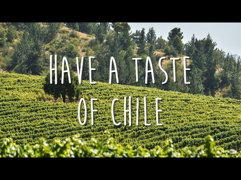 Have a taste of Chile