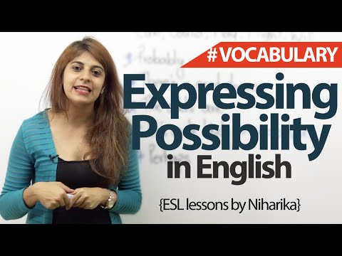 How to express possibility/probability in English? - Spoken English Lesson (ESL)