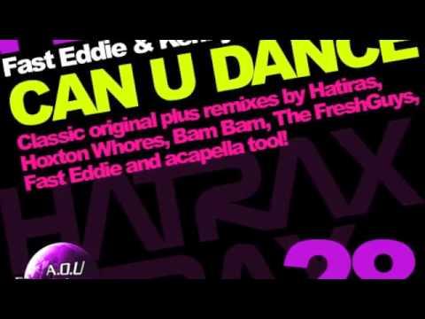 Can U Dance - Fast Eddie's Remixes