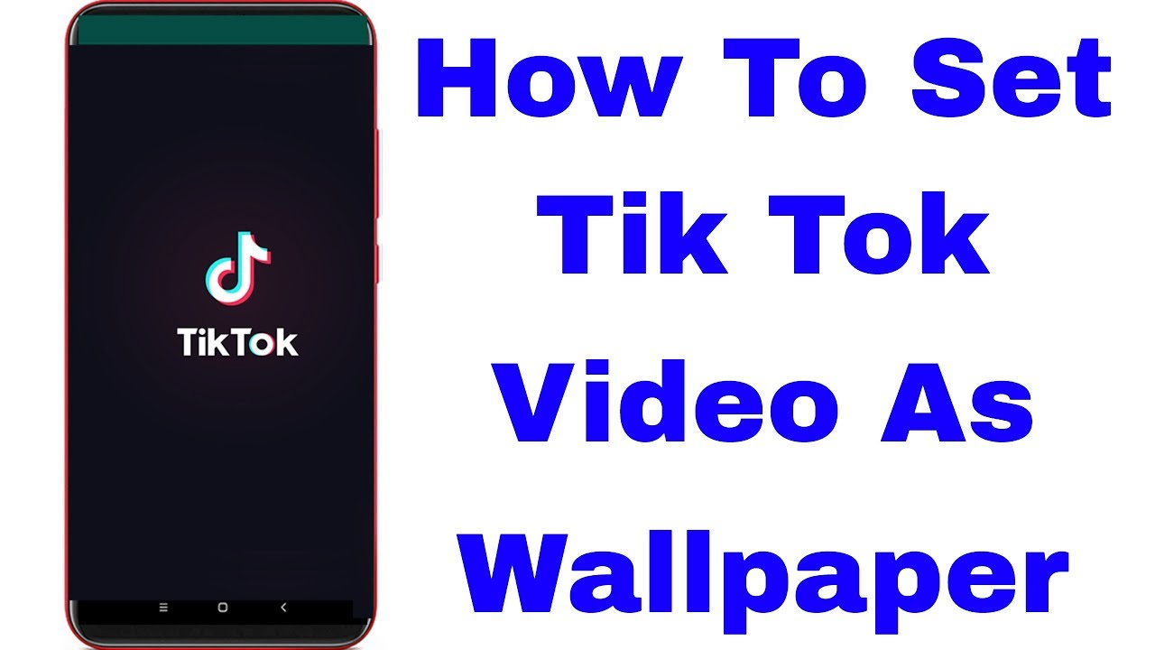 How To Set Tiktok Video As Wallpaper In Android Ios Youtube