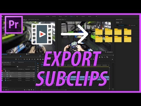 How to Export Subclips in Adobe Premiere Pro CC (2019)