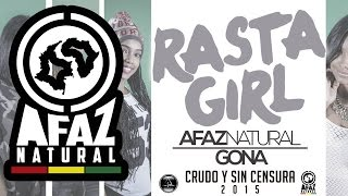 Afaz Natural Y Gona - Rasta Girl (Video Lyric) [CYSC 2015] thumbnail