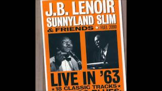 J B Lenoir, Sunnyland Slim & Friends- Live in