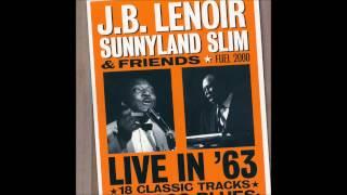 J B Lenoir, Sunnyland Slim & Friends- Live in