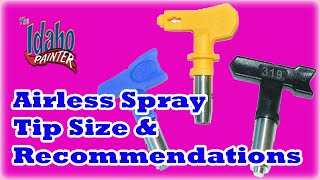 Recommended airless spray tips.  What spray tips to use?