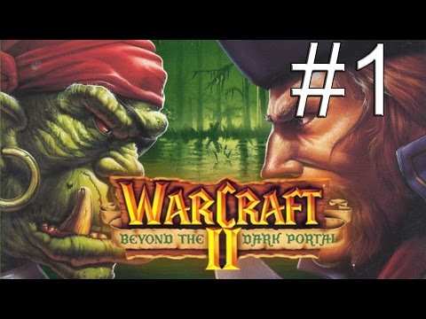 WarCraft 2 Beyond the Dark Portal - #1 Череп Гул-дана
