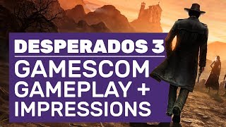 desperados 3 Gamescom 2019 Gameplay Walkthrough - Mind Control And All New Features