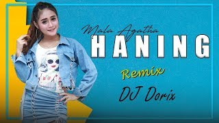 Haning Remix Video Song Feats Mala Agatha & DJ Dorix