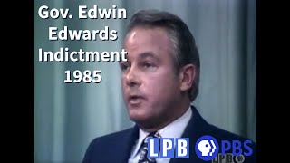 Indictment of Gov. Edwin Edwards | 03/01/85 | Louisiana: The State We're In