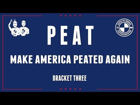 MAKE AMERICA PEATED AGAIN Bracket Three #481
