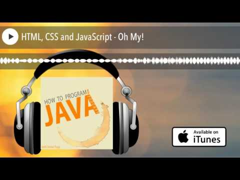 HTML, CSS And JavaScript - Oh My!