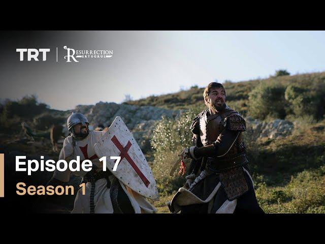 Resurrection Ertugrul Season 1 Episode 17