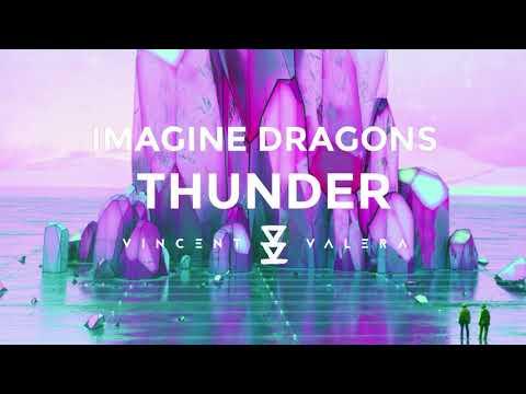 Imagine Dragons - Thunder (Vincent Valera Edit Remix)