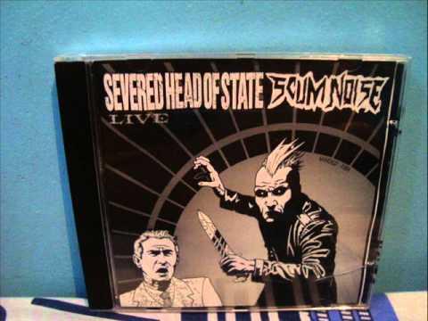 Severed Head of State(USA) Split live with Scum Noise(BRA)  Full CD Album