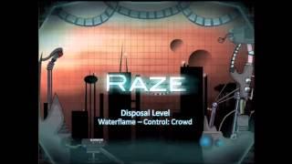 Video Raze Soundtrack - Disposal Level [Waterflame - Control: Crowd] download MP3, 3GP, MP4, WEBM, AVI, FLV Agustus 2018