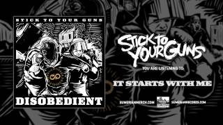 Watch Stick To Your Guns It Starts With Me video